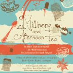 Millinery & Afternoon Tea at Ripley Castle – Friday 28th September 2018